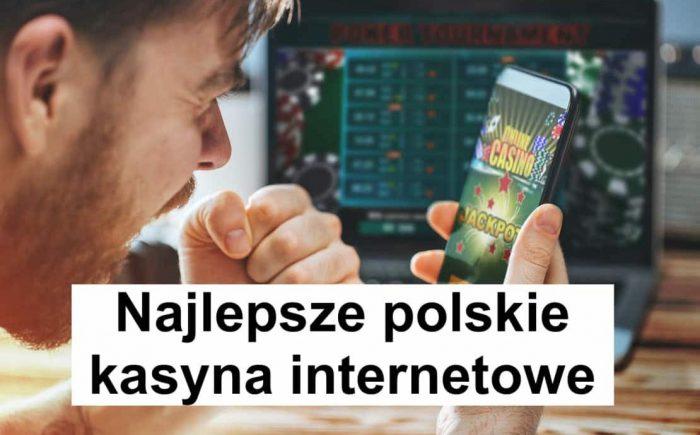 Najlepsze polskie kasyna internetowe